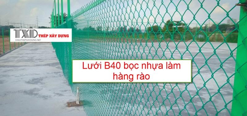 Lưới b40 bọc nhựa làm hàng rào sân bóng