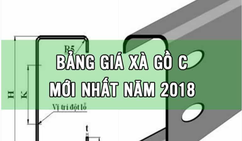 giá xà gồ c 2018 mới nhất