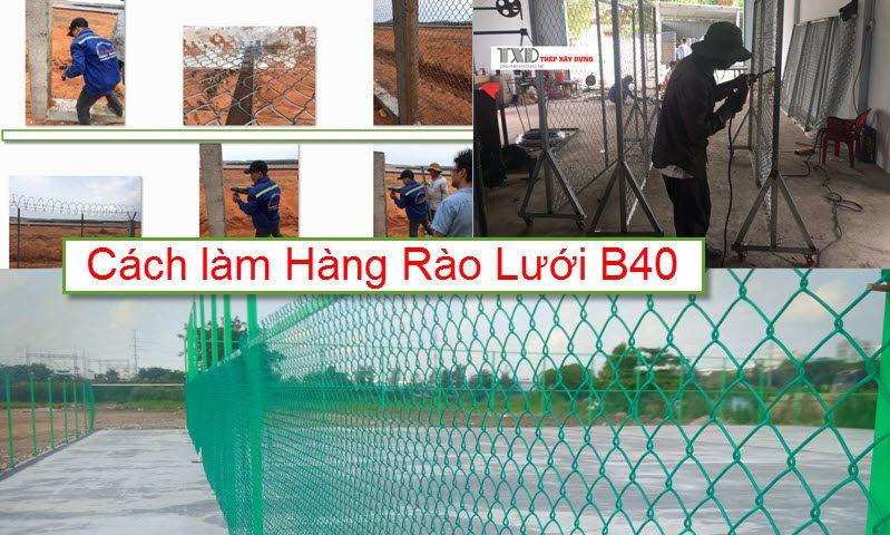 Cách làm hàng rào lưới b40 đẹp, tiết kiệm