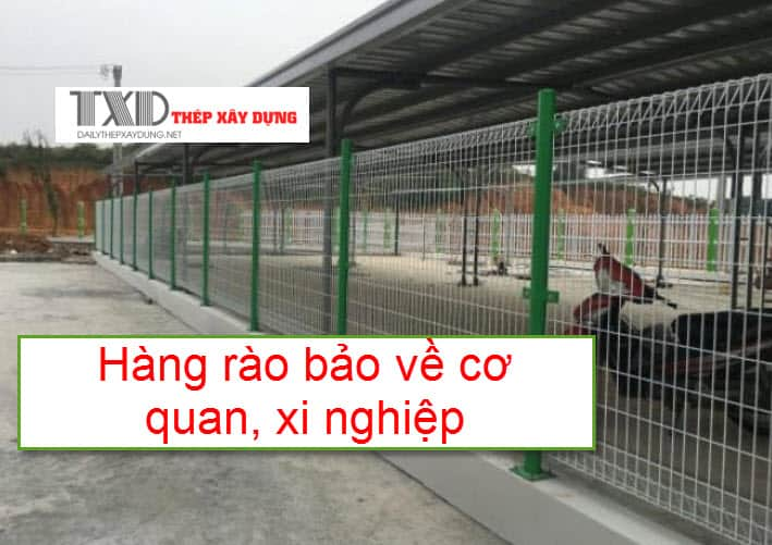 Hàng rào bảo vệ cơ quan xí nghiệp