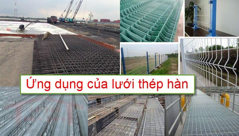 Lưới thép hàn được ứng dụng vào nhiều lĩnh vực với nhiều mục đích khác nhau